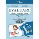 Evaluare - teste romana, matematica si cunoasterea mediului cls a III-a (dupa Penes)