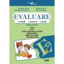 Evaluare - teste romana, matematica si cunoasterea mediului cls a III-a (dupa Pitila)