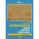 Algebra, geometrie si trigonometrie cls a IX-a