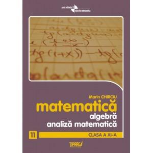 Algebra si analiza matematica cls a XI-a
