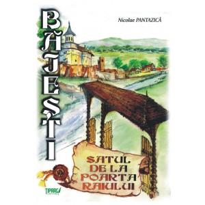 Bajesti - Satul de la poarta Raiului