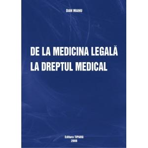 De la medicina legala la dreptul medical