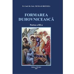 Formare duhovniceasca (partea a III-a)