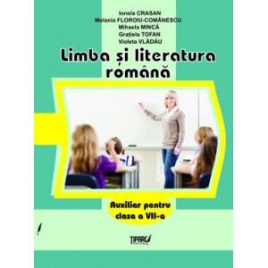 Limba şi literatura română. Auxiliar pentru clasa a VII-a