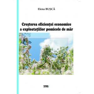 Creşterea eficienţei economice a exploataţiilor pomicole de măr