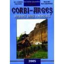 Corbi - Argeş, străbună vatră românească