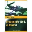 Avioanele Me-109 E în România