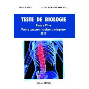 Teste de biologie, clasa a VII-a. Pentru concursuri scolare si olimpiade