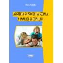 Asistenta si protectia sociala a familiei si copilului