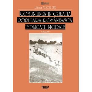 Comuniunea in creatia populara romaneasca. Implicatii morale, Vol. 2