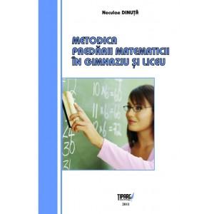 Metodica predarii matematicii in gimnaziu si liceu