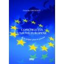 Constructia Uniunii Europene de la origini pana in prezent