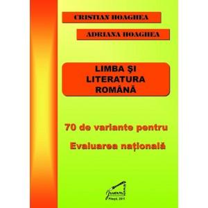 70 de variante de subiecte pentru Evaluarea Nationala la limba si literatura romana