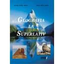 Geografia la superlativ