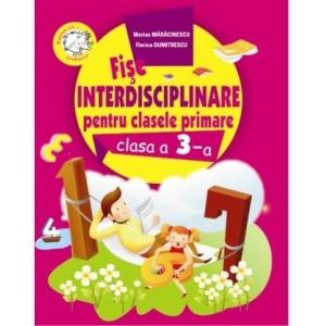 Fise interdisciplinare pentru clasele primare, clasa a III-a
