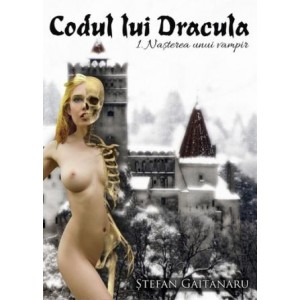 Codul lui Dracula. 1 Nasterea unui vampir