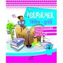 Performer. Teste grila, clasa a IV-a