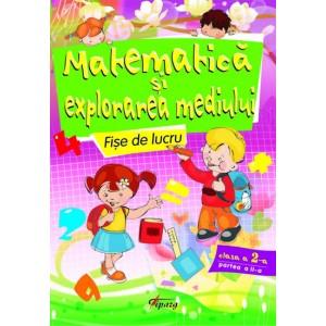 Matematica si Explorarea mediului, clasa a II-a, partea a II-a