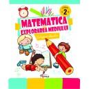Matematica si Explorarea mediului. Culegerea elevului, clasa a II-a