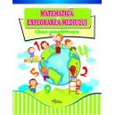 Matematica si Explorarea mediului, clasa pregatitoare