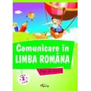 Comunicare in limba romana, cls. a II-a. Model B