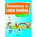 Comunicare in limba romana, caietul elevului. Cls I, model A