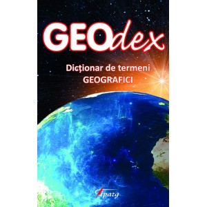 GEOdex. Dictionar de termeni geografici