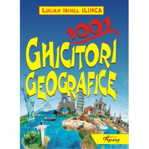 1001 ghicitori geografice