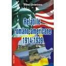 Relatiile romano-americane intre 1914 si 1939