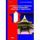 La didactique du francais langue etrangere: tradition et innovation