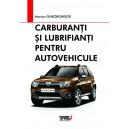 Carburanti si lubrifianti pentru autovehicule