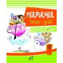 Performer. Teste grila, clasa I